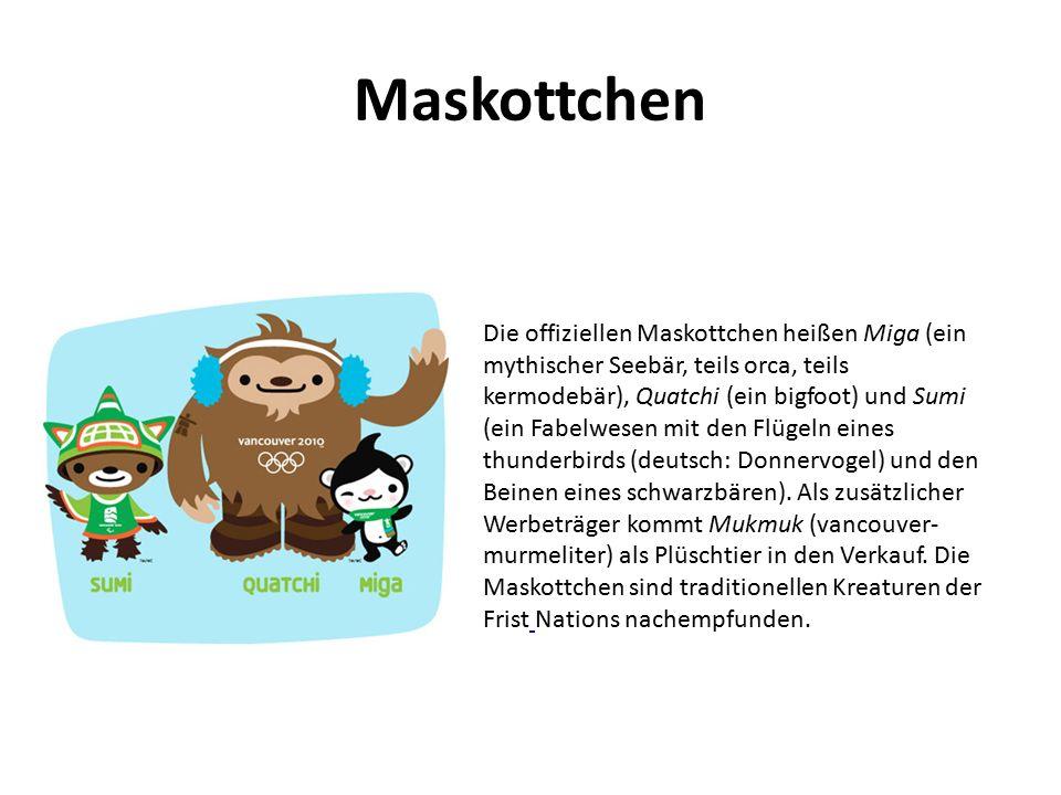 Maskottchen Die offiziellen Maskottchen heißen Miga (ein mythischer Seebär, teils orca, teils kermodebär), Quatchi (ein bigfoot) und Sumi (ein Fabelwesen mit den Flügeln eines thunderbirds (deutsch: Donnervogel) und den Beinen eines schwarzbären).