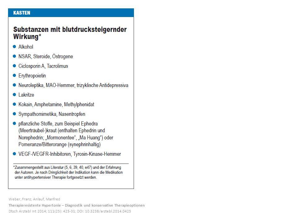 Weber, Franz; Anlauf, Manfred Therapieresistente Hypertonie – Diagnostik und konservative Therapieoptionen Dtsch Arztebl Int 2014; 111(25): 425-31; DOI: 10.3238/arztebl.2014.0425