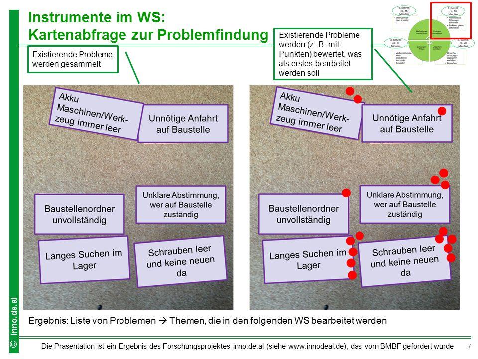 7 Die Präsentation ist ein Ergebnis des Forschungsprojektes inno.de.al (siehe www.innodeal.de), das vom BMBF gefördert wurde © inno.de.al Instrumente