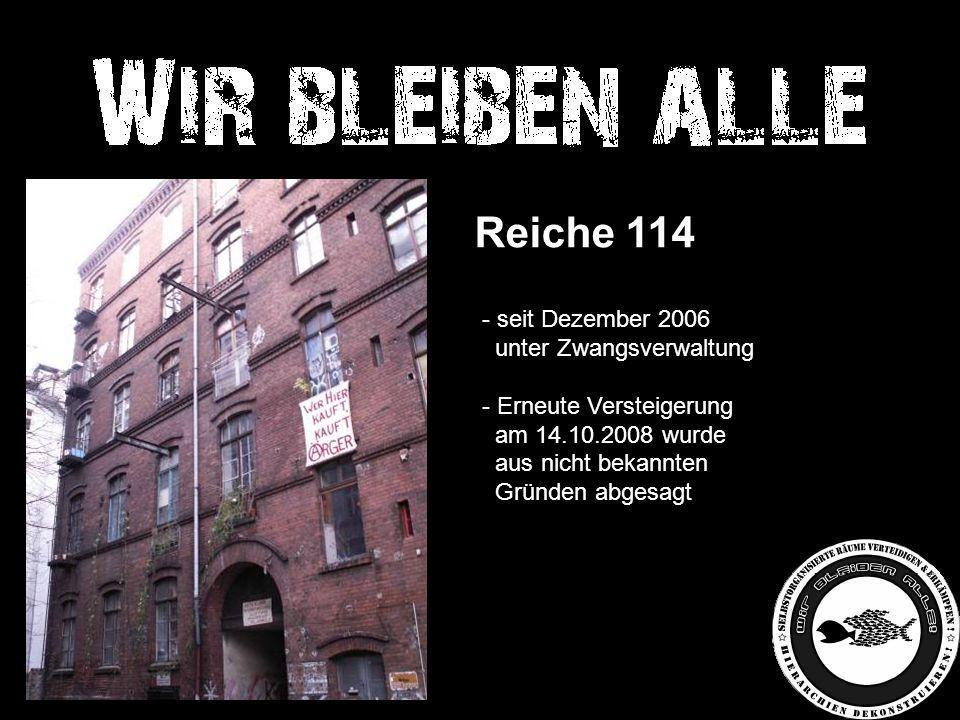 Reiche 114 - seit Dezember 2006 unter Zwangsverwaltung - Erneute Versteigerung am 14.10.2008 wurde aus nicht bekannten Gründen abgesagt