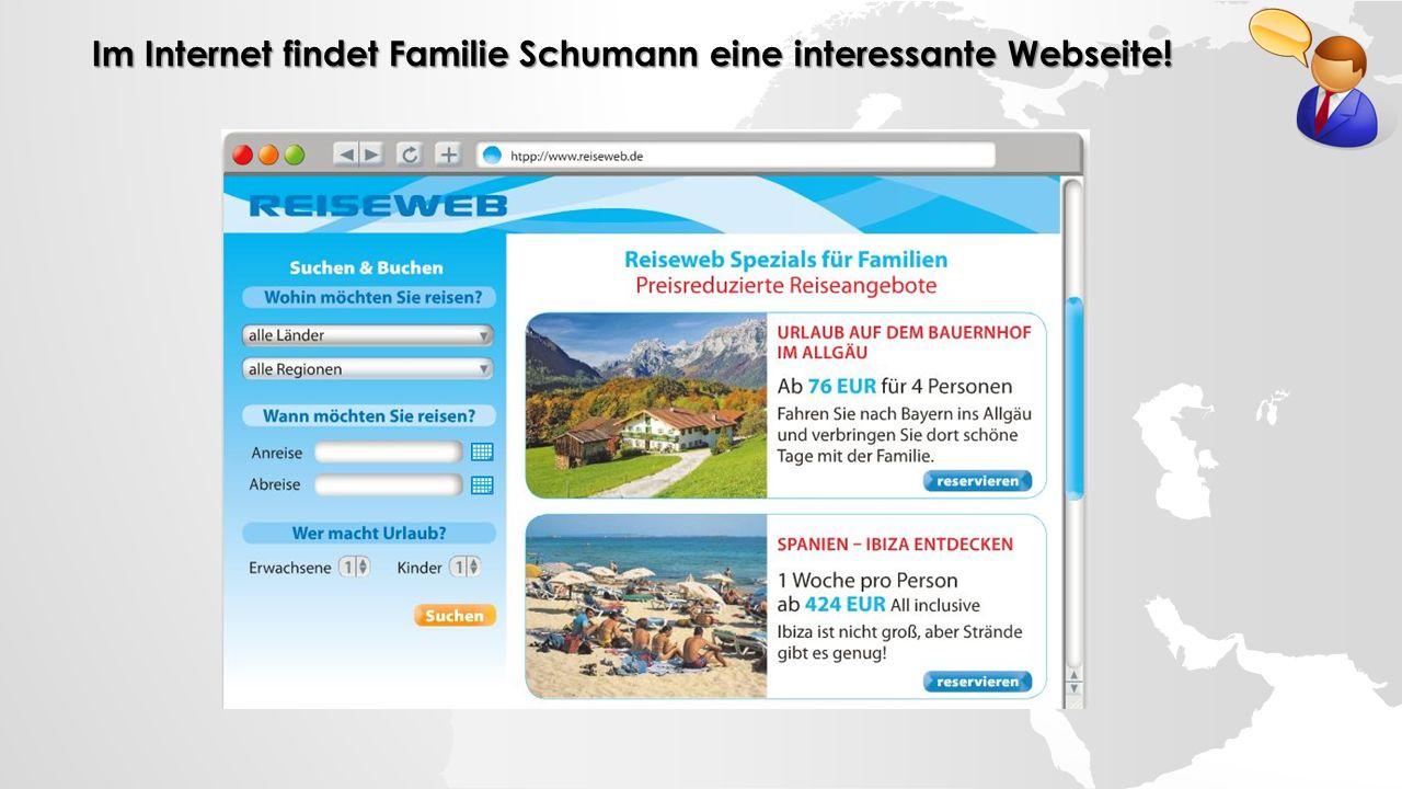 Im Internet findet Familie Schumann eine interessante Webseite!