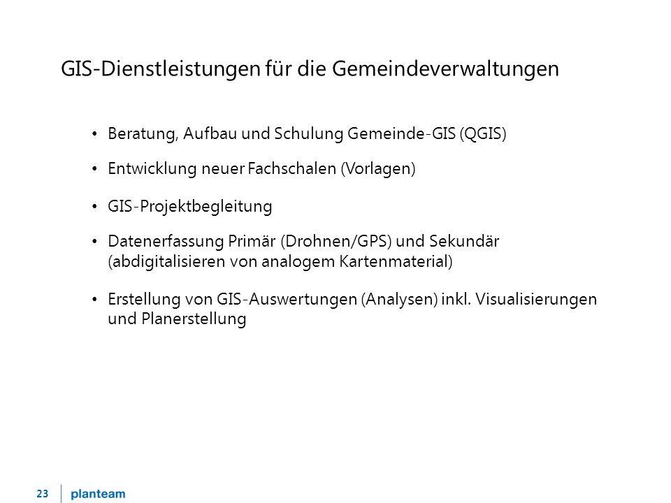 23 GIS-Dienstleistungen für die Gemeindeverwaltungen Beratung, Aufbau und Schulung Gemeinde-GIS (QGIS) Entwicklung neuer Fachschalen (Vorlagen) GIS-Projektbegleitung Datenerfassung Primär (Drohnen/GPS) und Sekundär (abdigitalisieren von analogem Kartenmaterial) Erstellung von GIS-Auswertungen (Analysen) inkl.