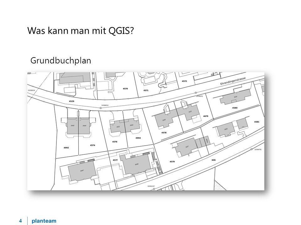 4 Was kann man mit QGIS? Grundbuchplan