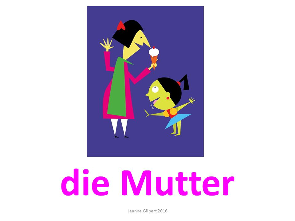 die Mutter Jeanne Gilbert 2016