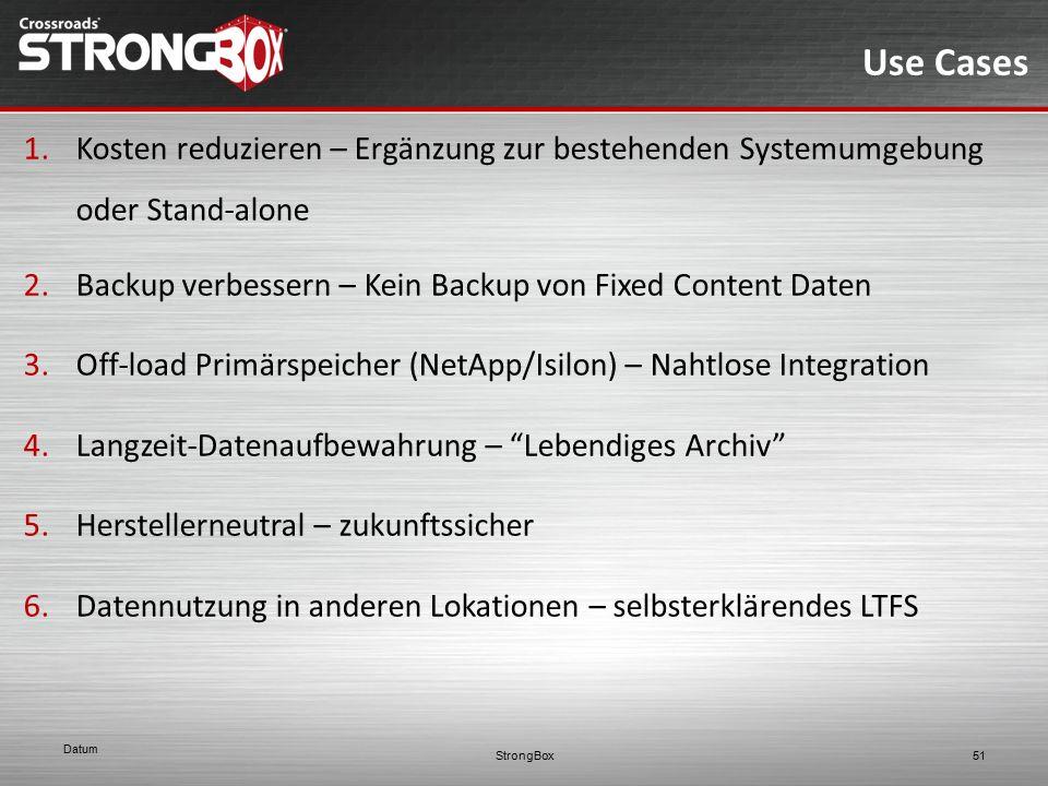 Use Cases 1.Kosten reduzieren – Ergänzung zur bestehenden Systemumgebung oder Stand-alone 2.Backup verbessern – Kein Backup von Fixed Content Daten 3.