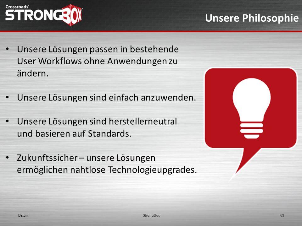 Unsere Philosophie Unsere Lösungen passen in bestehende User Workflows ohne Anwendungen zu ändern. Unsere Lösungen sind einfach anzuwenden. Unsere Lös