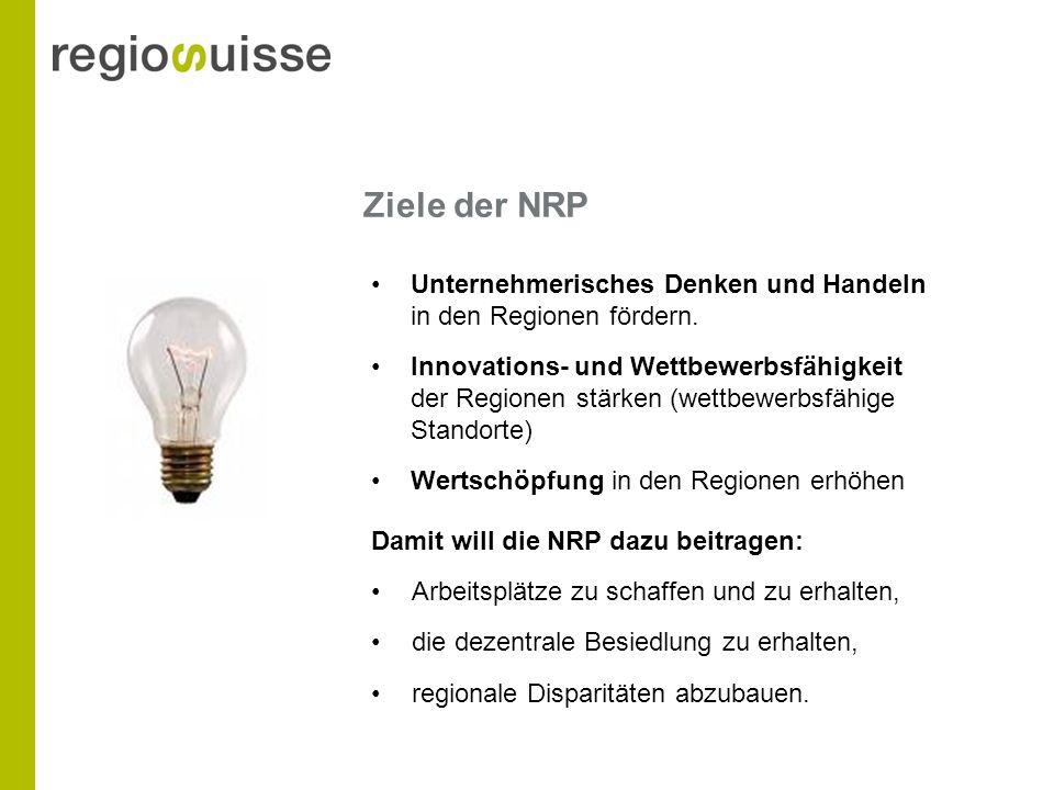 Ziele der NRP Unternehmerisches Denken und Handeln in den Regionen fördern.