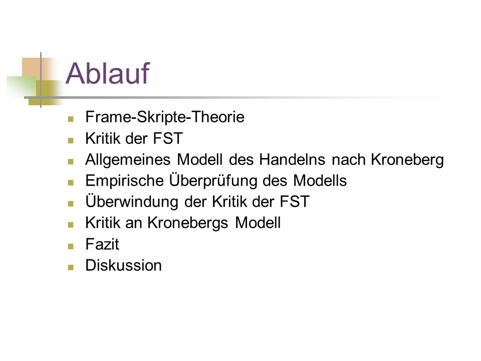 Frame-Skript-Theorie 1.Grundannahme: Frame-, Skript-, Handlungsselektion 2.