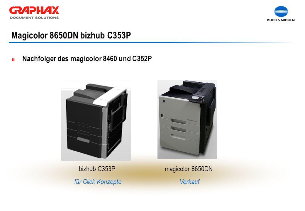 Nachfolger des magicolor 8460 und C352P bizhub C353P für Click Konzepte magicolor 8650DN Verkauf Magicolor 8650DN bizhub C353P