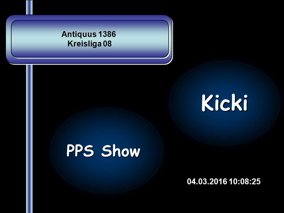 Antiquus 1386 Kreisliga 08 Antiquus 1386 Kreisliga 08 04.03.2016 10:09:58 PPS Show Kicki