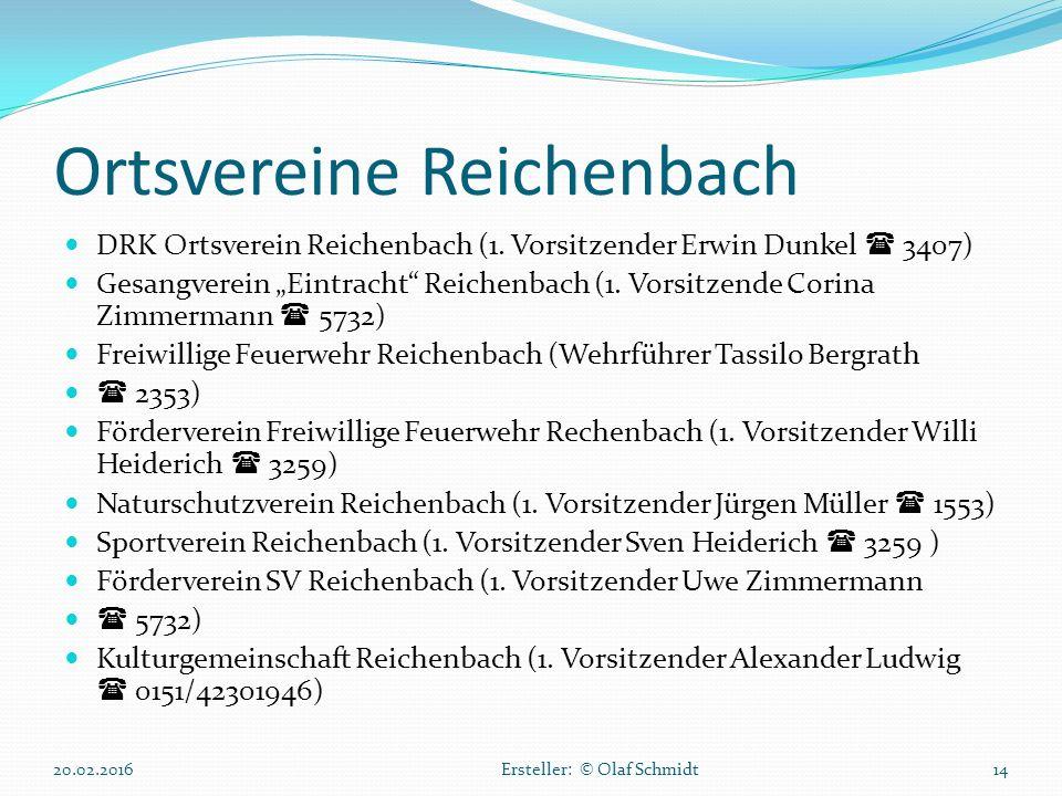 """Ortsvereine Reichenbach DRK Ortsverein Reichenbach (1. Vorsitzender Erwin Dunkel  3407) Gesangverein """"Eintracht"""" Reichenbach (1. Vorsitzende Corina Z"""