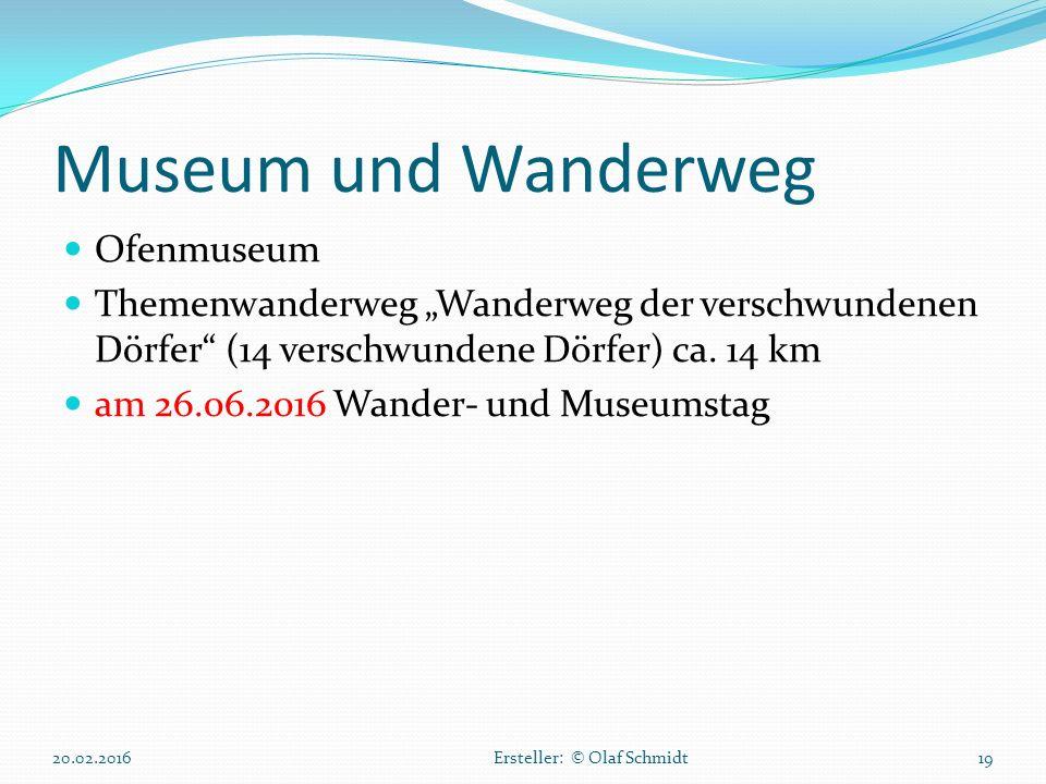 """Museum und Wanderweg Ofenmuseum Themenwanderweg """"Wanderweg der verschwundenen Dörfer"""" (14 verschwundene Dörfer) ca. 14 km am 26.06.2016 Wander- und Mu"""