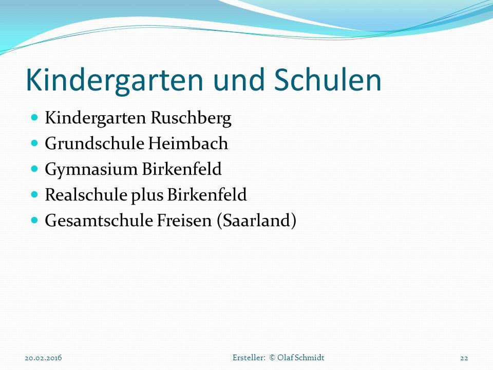 Kindergarten und Schulen Kindergarten Ruschberg Grundschule Heimbach Gymnasium Birkenfeld Realschule plus Birkenfeld Gesamtschule Freisen (Saarland) 2