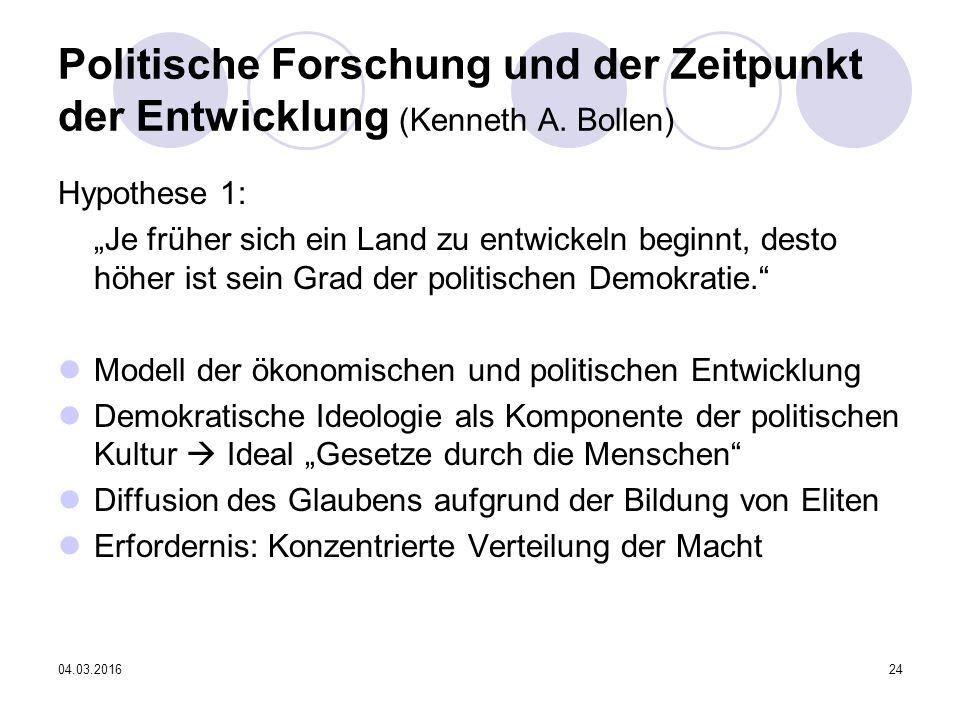 04.03.201624 Politische Forschung und der Zeitpunkt der Entwicklung (Kenneth A.