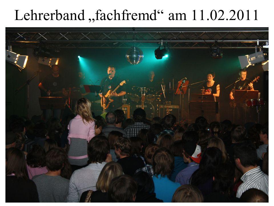 """Lehrerband """"fachfremd"""" am 11.02.2011"""