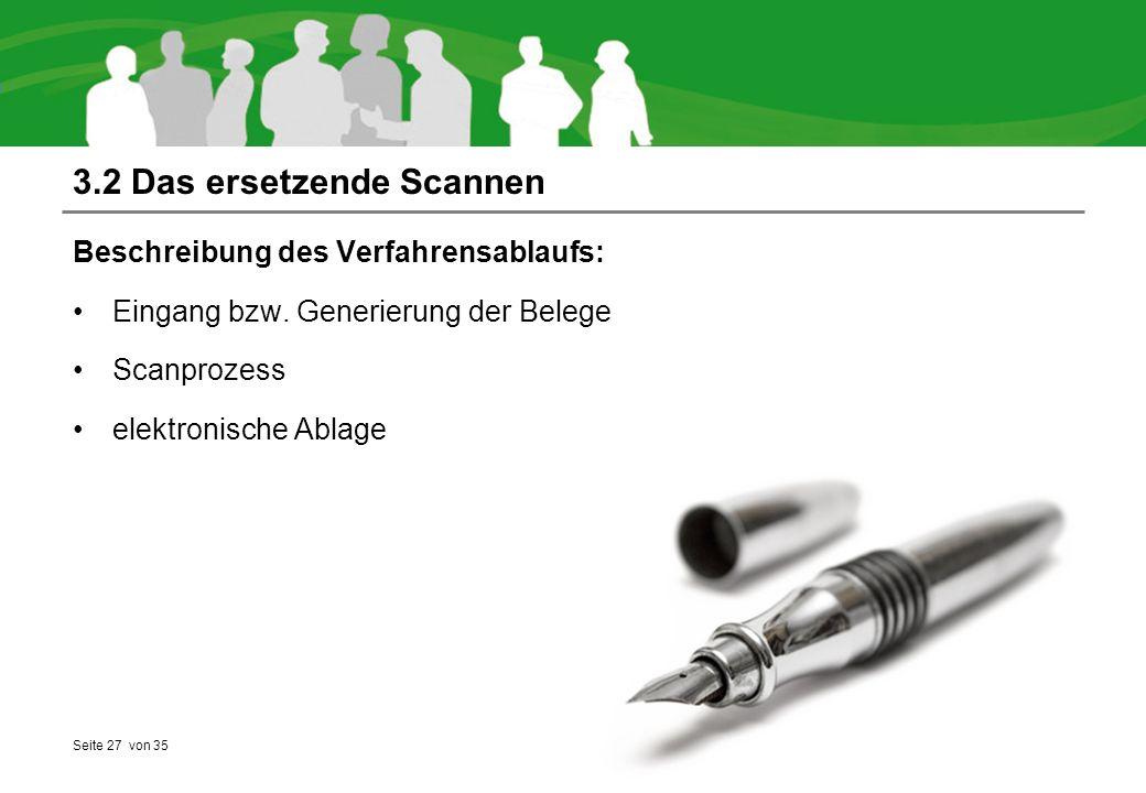 Seite 27 von 35 3.2 Das ersetzende Scannen Beschreibung des Verfahrensablaufs: Eingang bzw.