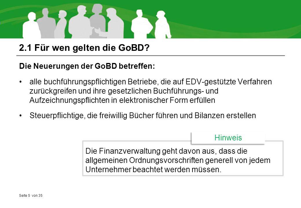 Seite 5 von 35 2.1 Für wen gelten die GoBD.