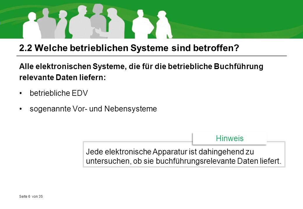 Seite 6 von 35 2.2 Welche betrieblichen Systeme sind betroffen.