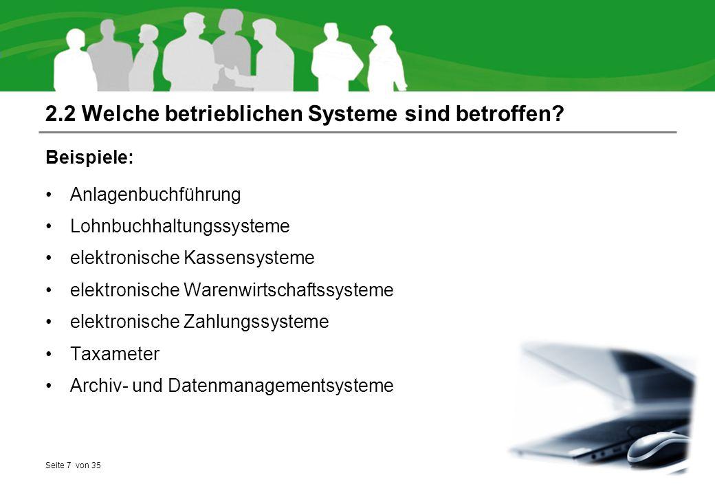 Seite 7 von 35 2.2 Welche betrieblichen Systeme sind betroffen.