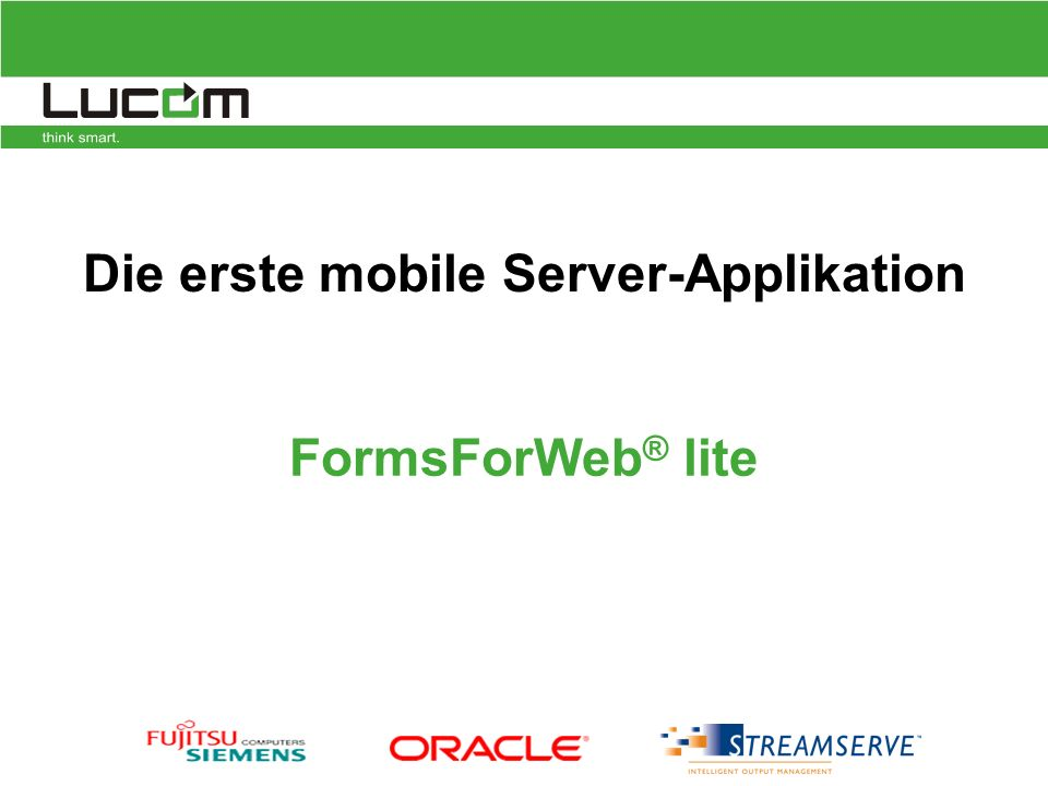 Die erste mobile Server-Applikation FormsForWeb ® lite