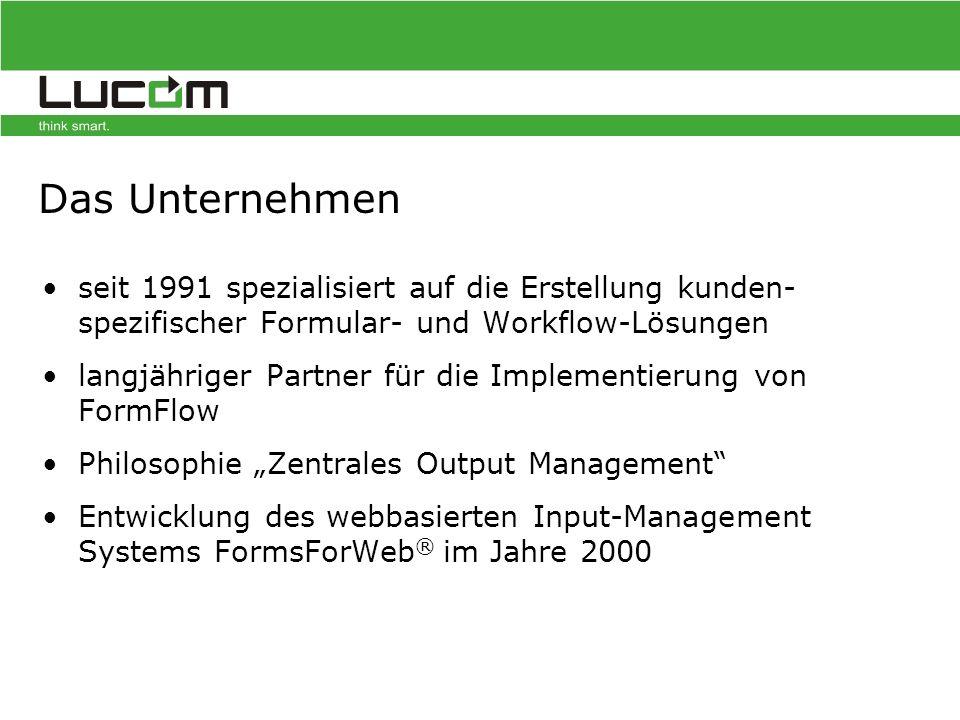 """Das Unternehmen seit 1991 spezialisiert auf die Erstellung kunden- spezifischer Formular- und Workflow-Lösungen langjähriger Partner für die Implementierung von FormFlow Philosophie """"Zentrales Output Management Entwicklung des webbasierten Input-Management Systems FormsForWeb ® im Jahre 2000"""