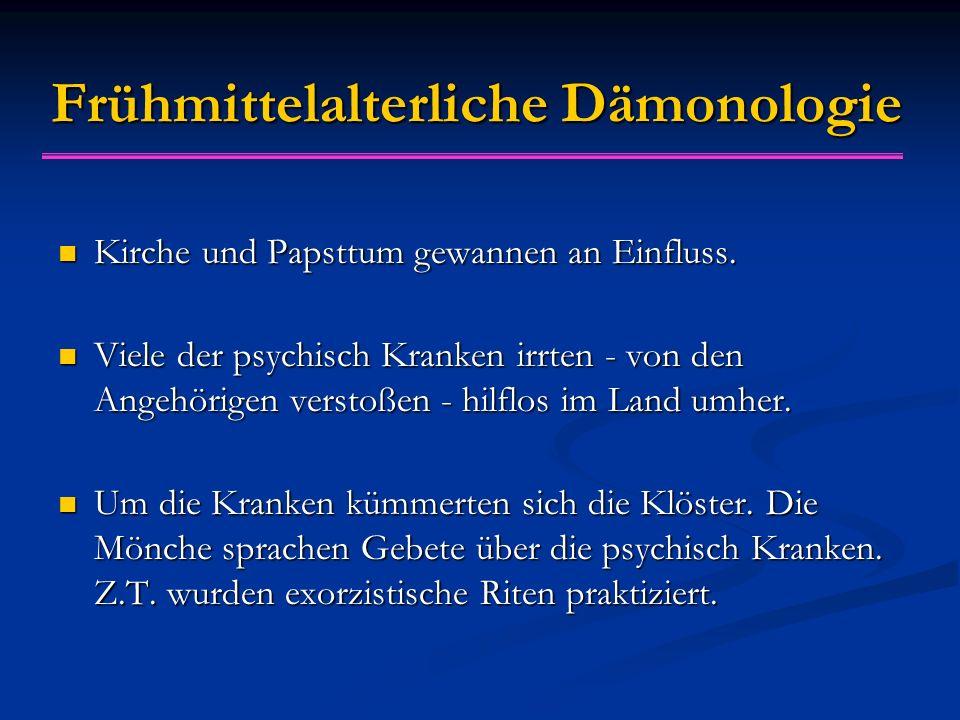 Frühmittelalterliche Dämonologie Kirche und Papsttum gewannen an Einfluss.