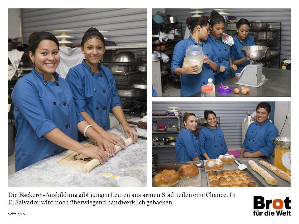 Seite 7/10 Die Bäckerei-Ausbildung gibt jungen Leuten aus armen Stadtteilen eine Chance.