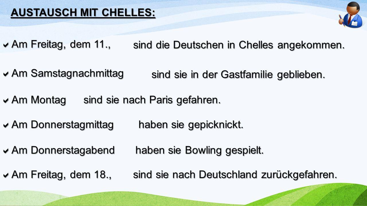  Am Freitag, dem 11., AUSTAUSCH MIT CHELLES: sind die Deutschen in Chelles angekommen.  Am Samstagnachmittag sind sie in der Gastfamilie geblieben.