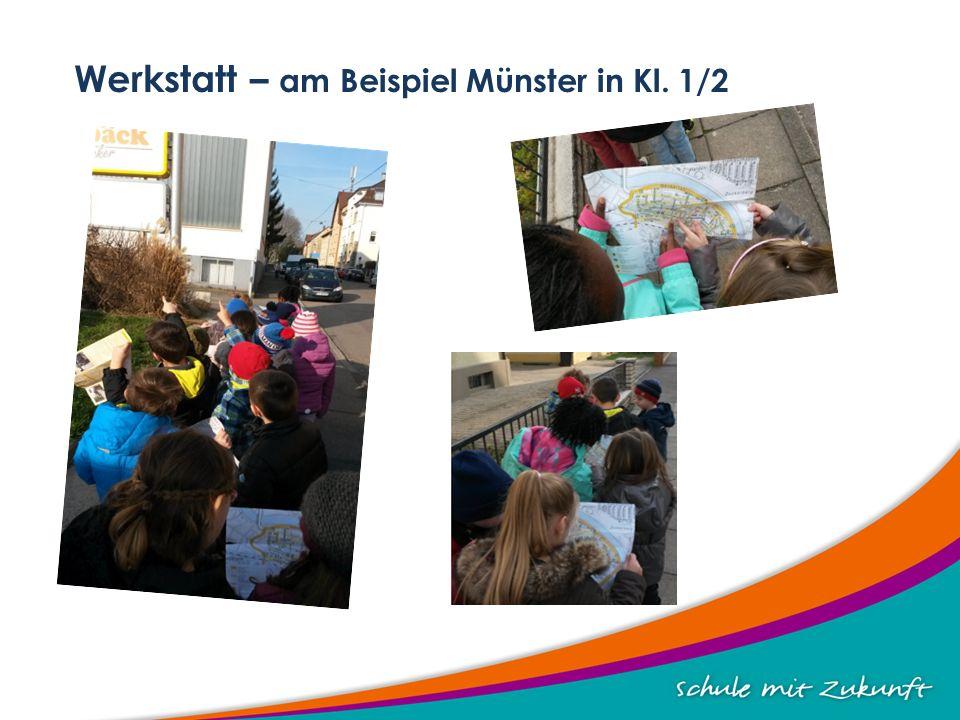Werkstatt – am Beispiel Münster in Kl. 1/2
