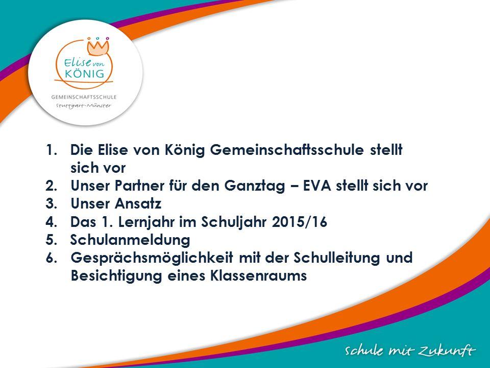 1.Die Elise von König Gemeinschaftsschule stellt sich vor 2.