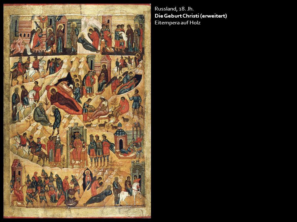 Russland, 18. Jh. Die Geburt Christi (erweitert) Eitempera auf Holz
