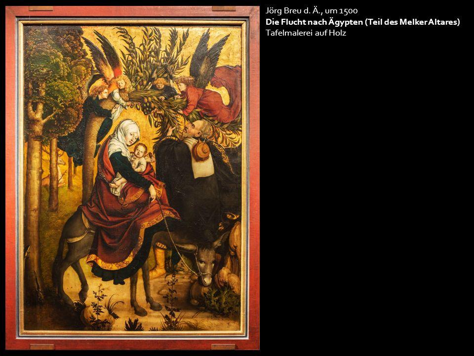 Jörg Breu d. Ä., um 1500 Die Flucht nach Ägypten (Teil des Melker Altares) Tafelmalerei auf Holz