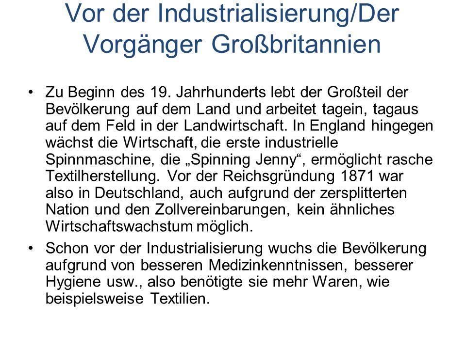 Vor der Industrialisierung/Der Vorgänger Großbritannien Zu Beginn des 19.