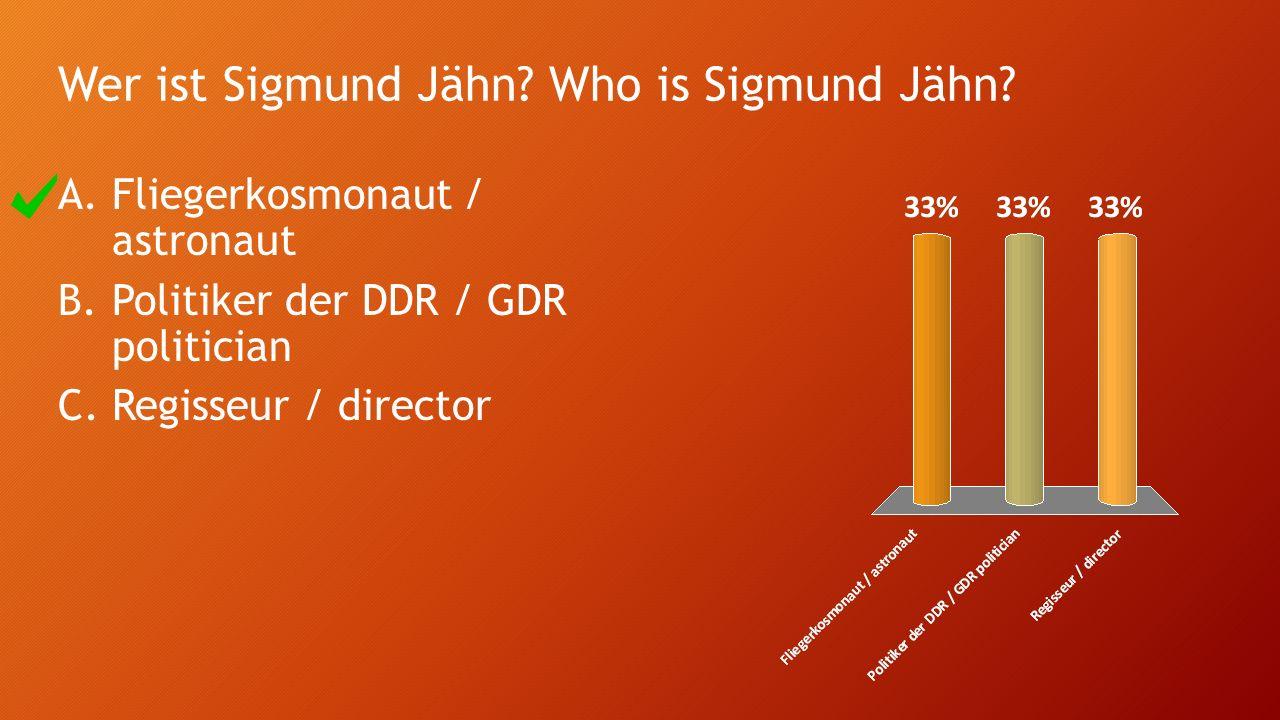 Wer ist Sigmund Jähn. Who is Sigmund Jähn.