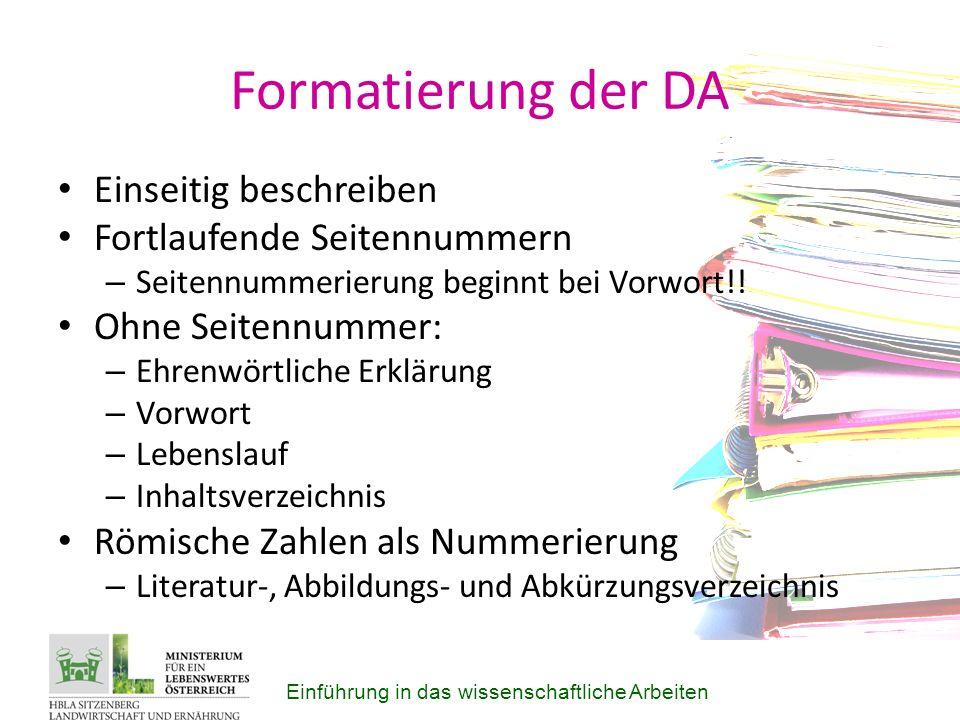 Formatierung der DA Einseitig beschreiben Fortlaufende Seitennummern – Seitennummerierung beginnt bei Vorwort!.