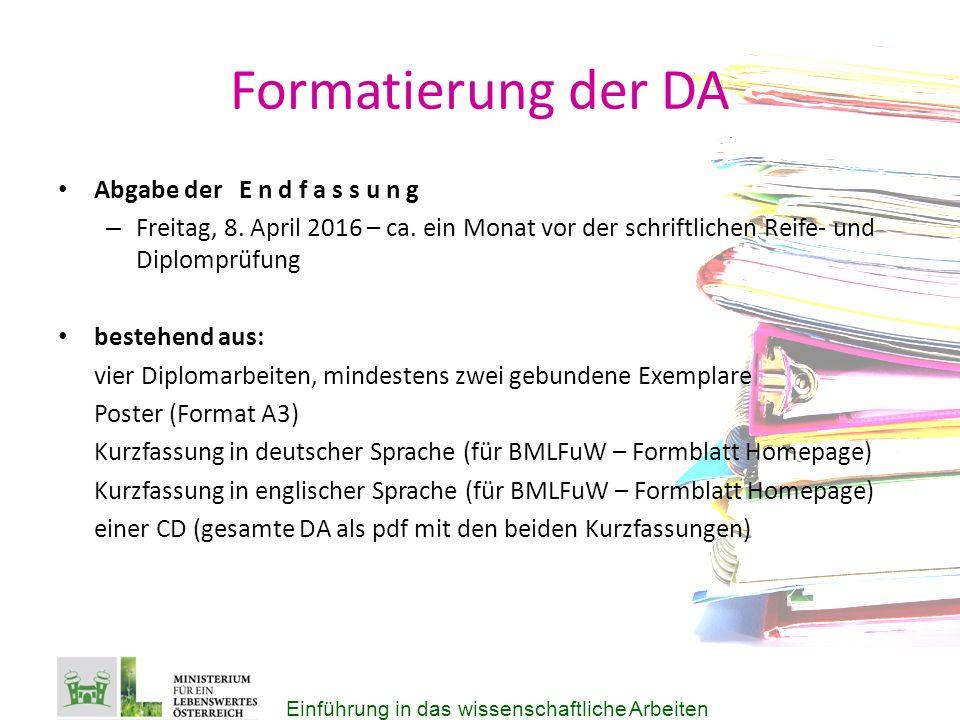 Formatierung der DA Abgabe der E n d f a s s u n g – Freitag, 8.