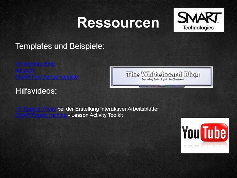Templates und Beispiele: Whiteboard Blog tec.com SMART exchange website Hilfsvideos: 10 Tipps & Tricks10 Tipps & Tricks bei der Erstellung interaktive