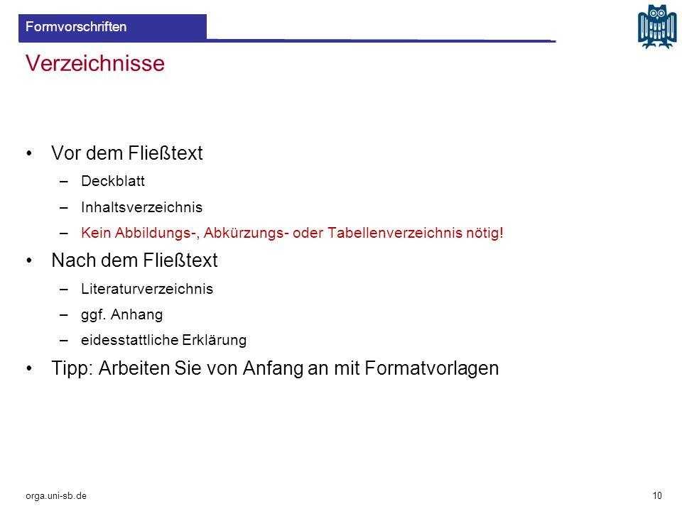 Inhaltsverzeichnis orga.uni-sb.de 11 Formvorschriften Text wird dekadisch gegliedert –1.