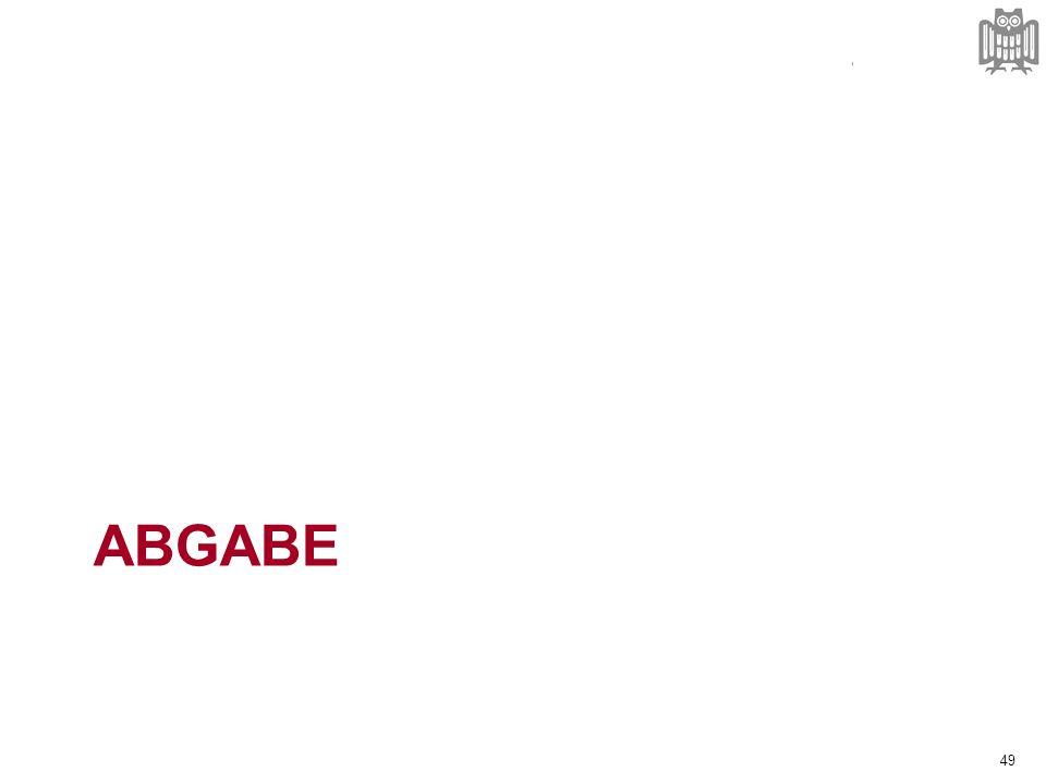 ABGABE 49