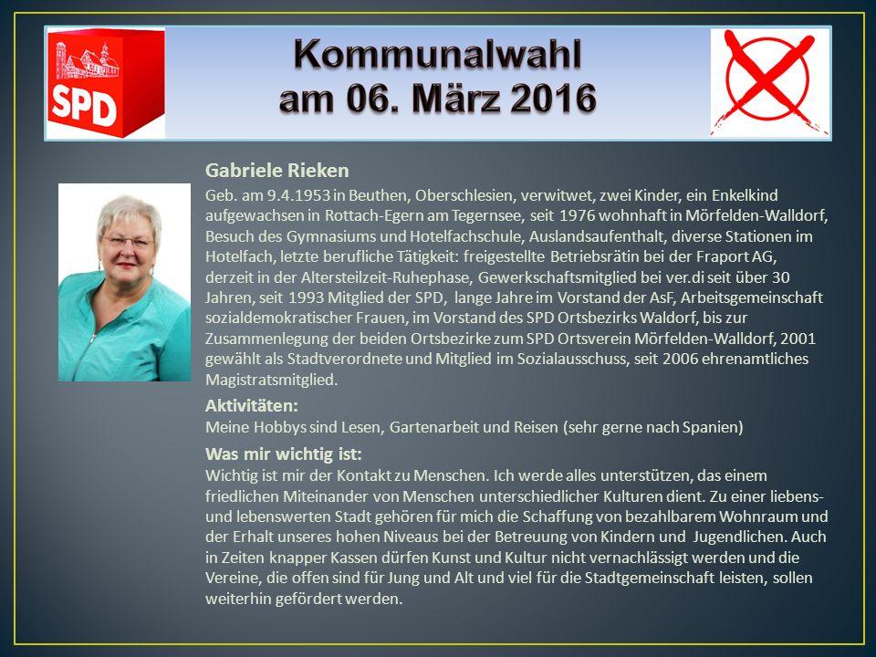 Gabriele Rieken Geb. am 9.4.1953 in Beuthen, Oberschlesien, verwitwet, zwei Kinder, ein Enkelkind aufgewachsen in Rottach-Egern am Tegernsee, seit 197