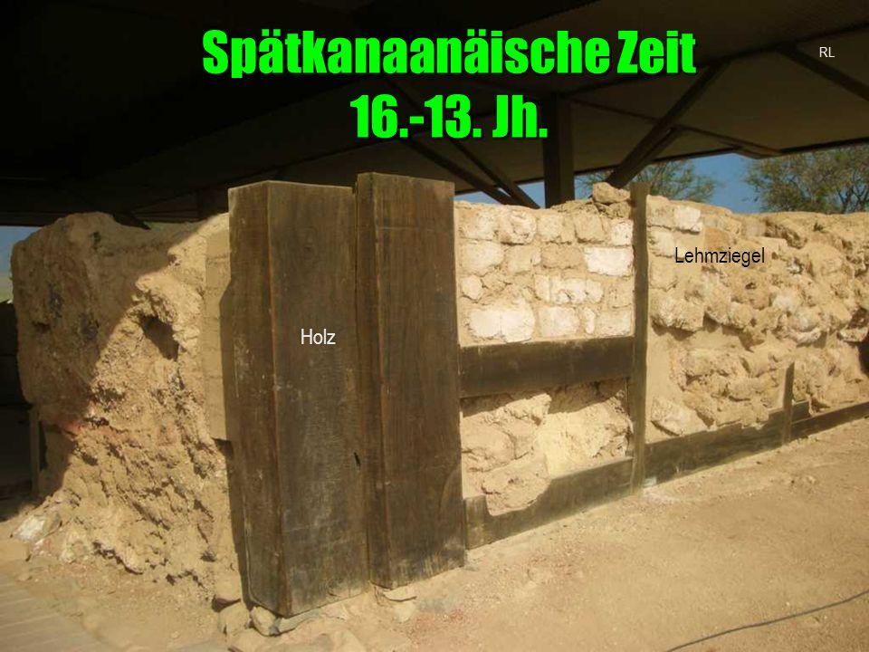 Holz Lehmziegel Spätkanaanäische Zeit 16.-13. Jh. RL