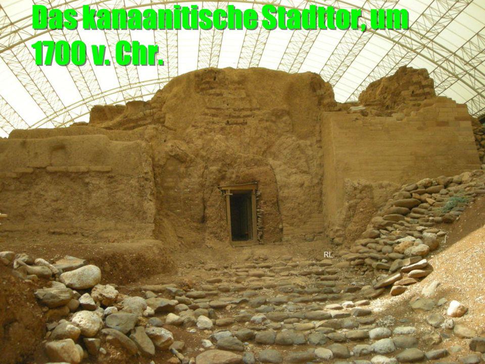 Das kanaanitische Stadttor, um 1700 v. Chr. RL