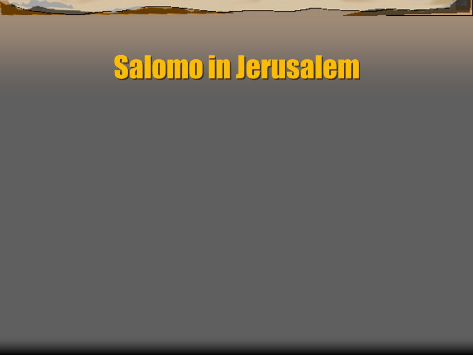 Salomo in Jerusalem