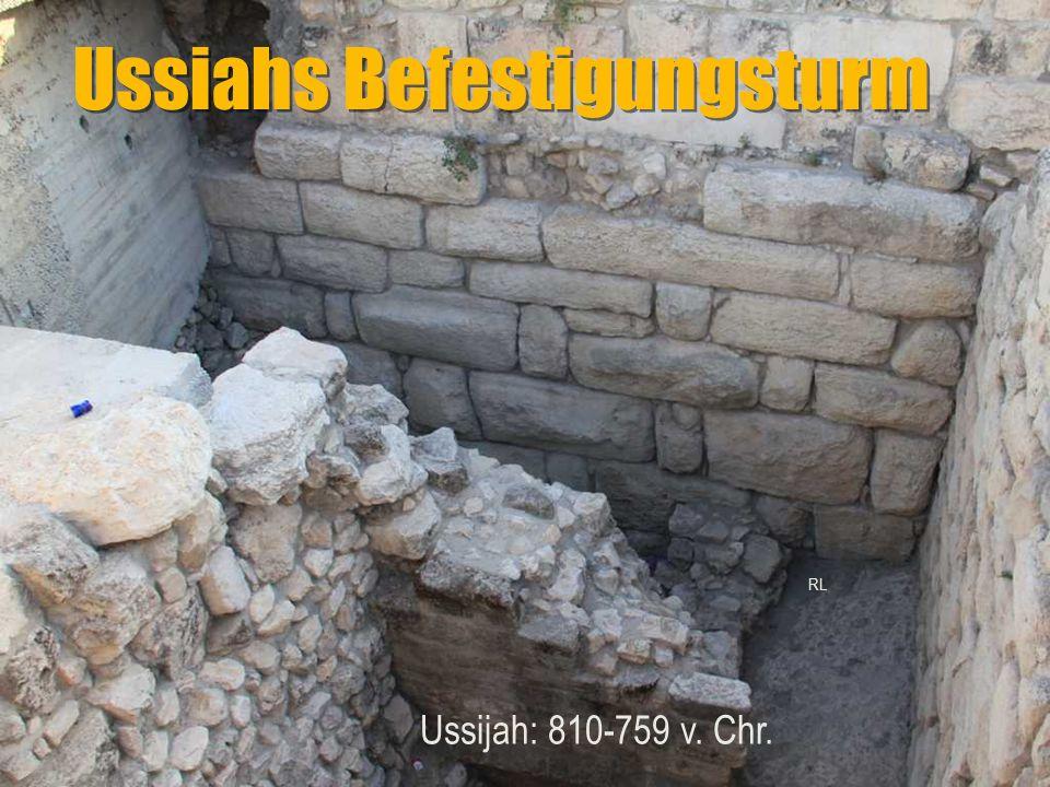 Ussiahs Befestigungsturm Ussijah: 810-759 v. Chr. RL