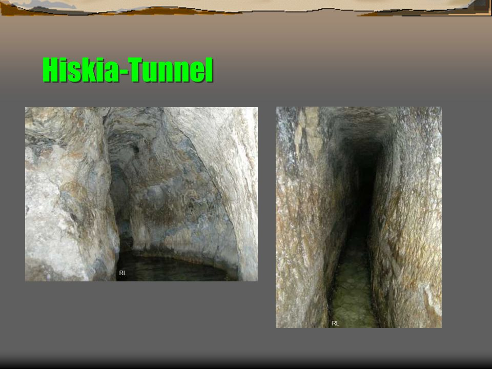 Hiskia-Tunnel RL