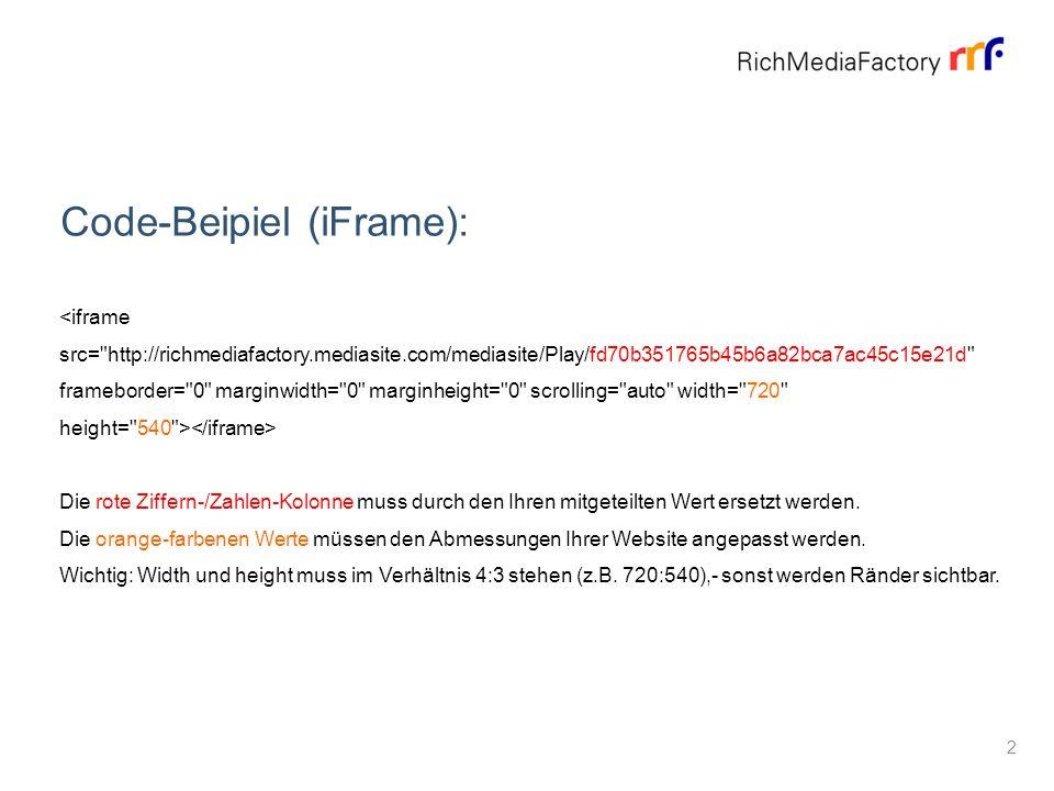About Code-Beipiel (iFrame): Die rote Ziffern-/Zahlen-Kolonne muss durch den Ihren mitgeteilten Wert ersetzt werden.