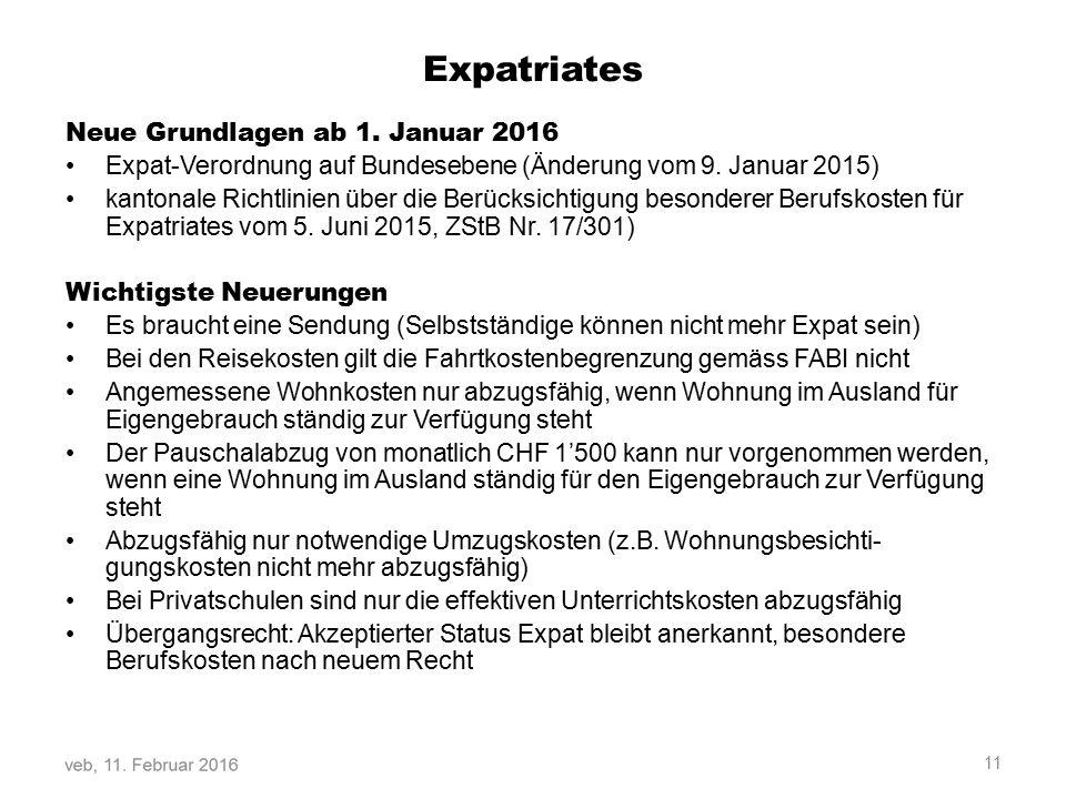 Expatriates Neue Grundlagen ab 1.Januar 2016 Expat-Verordnung auf Bundesebene (Änderung vom 9.