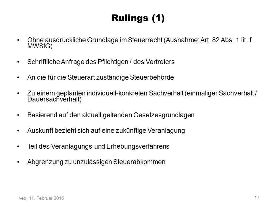 Rulings (1) Ohne ausdrückliche Grundlage im Steuerrecht (Ausnahme: Art.