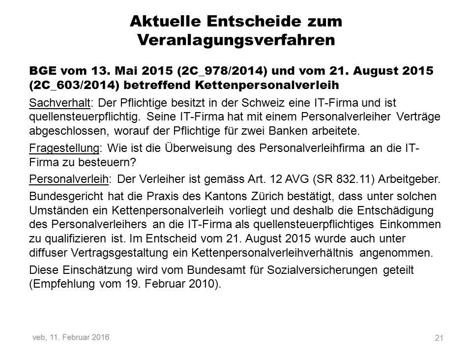 Aktuelle Entscheide zum Veranlagungsverfahren BGE vom 13.