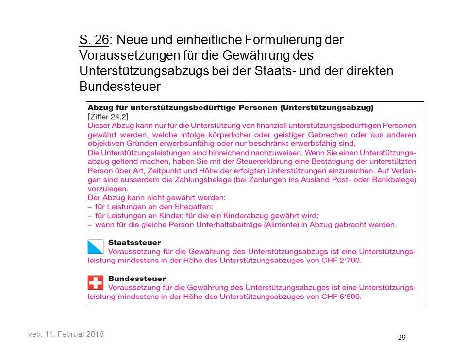S. 26: Neue und einheitliche Formulierung der Voraussetzungen für die Gewährung des Unterstützungsabzugs bei der Staats- und der direkten Bundessteuer